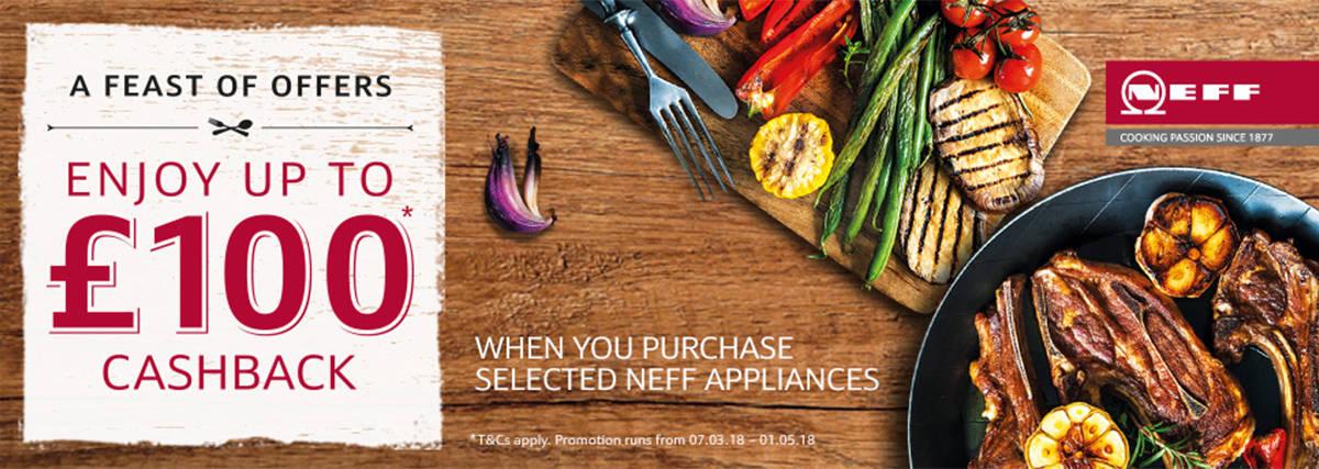 Neff Up to 100 cashback on kitchen appliances